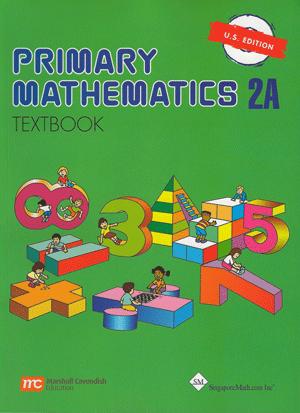 Singapore Primary Math: Textbook 2A - U S  Edition