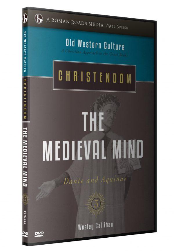 Christendom: The Medieval Mind
